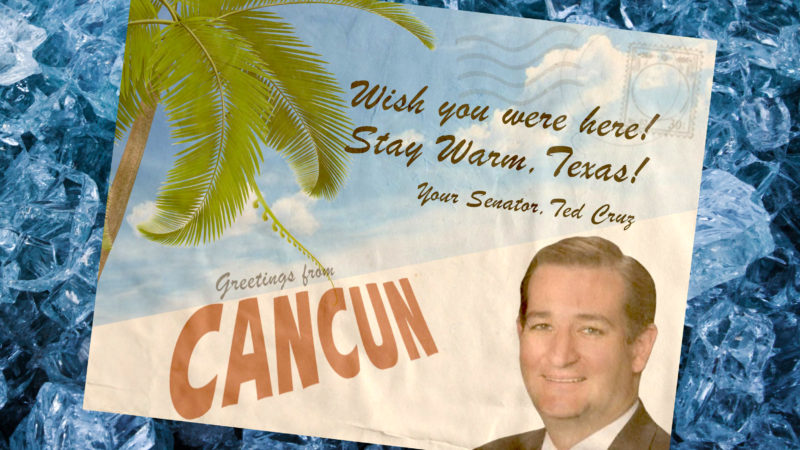 Ted Cruz en Cancún Mexico durante helada de Texas letter